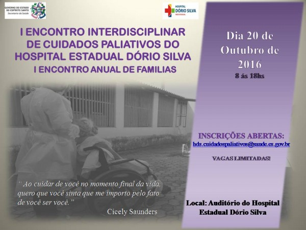 I Encontro Interdisciplinar e I Encontro de Famílias do Núcleo de Cuidados Paliativos